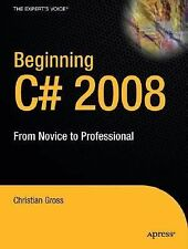 Beginning C# 2008: From Novice to Professional (Expert's Voice in .NET)