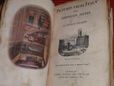 ANTIQUE BOOK  NOBELS OF CHARLES DICKENS  PICTURES FROM ITALY & AMERICAN NOTES