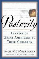 NEW - Posterity: Letters of Great Americans to Their Children