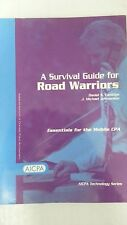 A survival guide for road warriors: Essentials for the mobile CPA (AICPA technol