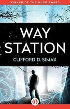 Way Station by Clifford D. Simak (2015, Paperback)