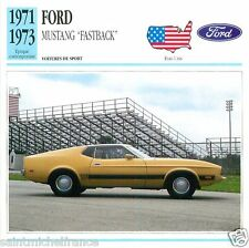 "FORD MUSTANG ""FASTBACK"" 1971 1973  CAR VOITURE USA ETATS-UNIS CARTE CARD FICHE"