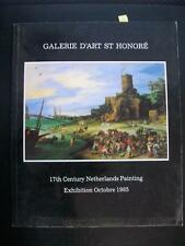 17TH CENTURY NETHERLANDS PAINTING - GALERIE D'ART SAINT HONORE PARIS 1985