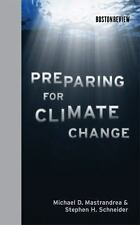 Boston Review Bks.: Preparing for Climate Change by Stephen H. Schneider and...