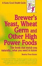 Brewer's Yeast, Wheat Germ and Other High Power Foods