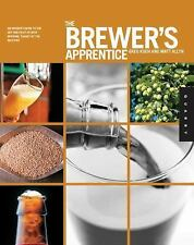 The Brewer's Apprentice: An Insider's Guide to the Art and Craft of Beer Brewing