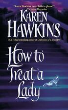 How to Treat a Lady (St. John Brothers) by Karen Hawkins