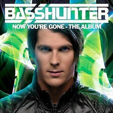 Now You re Gone by Basshunter
