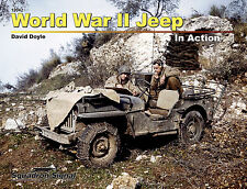 World War II Jeep In Action (2016 edition) (Squadron Signal 12042)