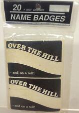 Over The Hilll Name Badges Prank Gag Grandpa Birthday Retirement Gift