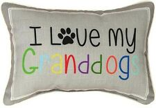 "DECORATIVE PILLOWS  - ""I LOVE MY GRANDDOGS PILLOW - DOG LOVERS PILLOW"