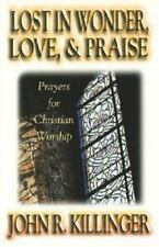 Lost in Wonder, Love and Praise: Prayers for Christian Worship