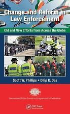 Change and Reform in Law Enforcement : Old and New Efforts from Across the...