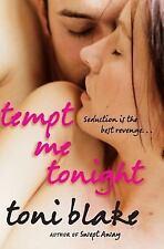 Tempt Me Tonight Blake, Toni Paperback