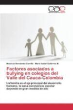 Factores Asociados a Bullying en Colegios Del Valle Del Cauca-Colombia by...