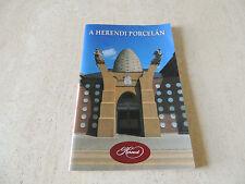 ~ HerendI Porcelan ~IN HUNGARIAN  BOOK 48 PAGE HISTORY OF PORCELAN,{ MAGYARUL}