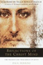 Reflections of the Christ Mind, Paul Ferrini, Good Book