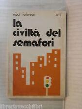 LA CIVILTA DEI SEMAFORI Raoul Follereau Silvia Maria Landi Emi 1979 religione di