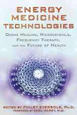 NEW Energy Medicine Technologies: Ozone Healing, Microcrystals, Frequency Therap