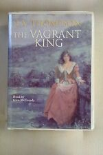 The Vagrant King by E V Thompson: Unabridged Cassette Audiobook (A1)