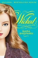 Pretty Little Liars: Wicked (Book #5) By Sara Shepard
