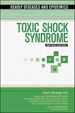 Toxic Shock Syndrome (Deadly Diseases and Epidemics)