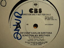 "Devadip Carlos Santana ""Song For My Brother"" Terrific PROMO Oz 7"""