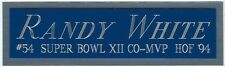 RANDY WHITE NAMEPLATE FOR AUTOGRAPHED Signed Football HELMET JERSEY PHOTO CASE