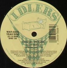 ROYAL HOUSE - Yeah Buddy / The Chase / Dirty Beats - 1988 Idlers – WAR 029