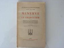 MINERVE ET LE CHARCUTIER / RENÉ BENJAMIN / 1926