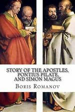 The Story of the Apostles, Pontius Pilate, and Simon Magus) : (in Russian) by...