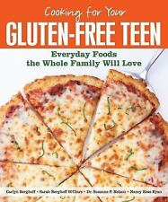 Cooking for Your Gluten-Free Teen: Everyday Foods the Whole Family Wil-ExLibrary
