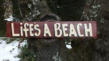 LIFE'S A BEACH COUNTRY WOOD RUSTIC PRIMITIVE SHABBY CHIC HOUSE SIGN PLAQUE