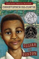 .•:*¨¨*:•.Elijah of Buxton by Christopher Paul Curtis (2007, Hardcover)