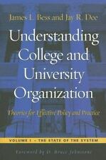 Understanding College and University Organization: Theories for Effective Policy