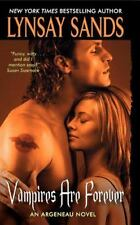 Vampires Are Forever (Argeneau Vampires, Book 8) by Sands, Lynsay, Good Book