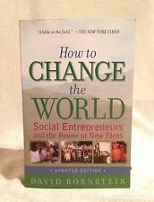 How to Change the World: Social Entrepreneurs & the Power of New Ideas, 2007 ed.