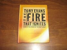 The Fire That Ignites: Living in the Power of the Holy Spirit 2003 Hardcover