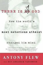There Is a God: How the World's Most Notorious Atheist