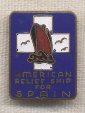 Spanish Civil War Donation Pin for American Relief Ship for Spain