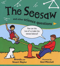 The Seesaw and Other Science Questions, Brenda Naylor, Stuart Naylor