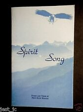 Spirit Song, Poems and Verse by Priti Kaur Khalsa 1996 Signed and inscribed