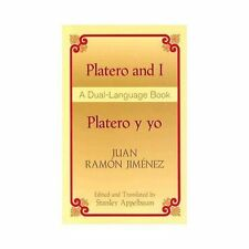 Platero and I/Platero y yo: A Dual-Language Book (Dover Dual Language Spanish)