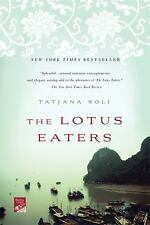 The Lotus Eaters: A Novel (Reading Group Gold), Soli, Tatjana, 0312674449, Book,