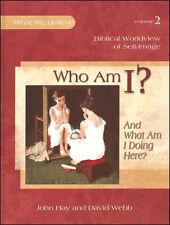 Apologia What We Believe Volume 2 - Who Am I? And What Am I Doing Here? Textbook