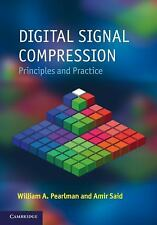 Digital Signal Compression : Principles and Practice by Amir Said and William...