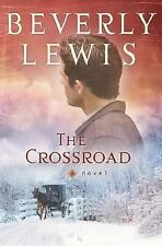 BEVERLY LEWIS THE CROSSROAD A NOVEL NEW PB