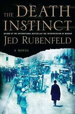 The Death Instinct by Jed Rubenfeld (2011, Hardcover)