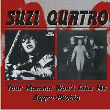 Suzi Quatro Your Mamma Won't Like Me/Aggro-Phobia 2on1 CD NEW SEALED 2000