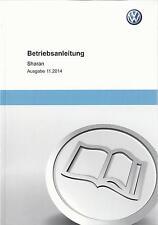 VW   SHARAN  2 Betriebsanleitung 2014 / 2015  Handbuch  Bedienungsanleitung   BA